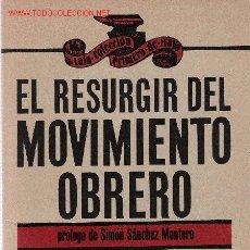 Libros de segunda mano: EL RESURGIR DEL MOVIMIENTO OBRERO. Lote 37822752