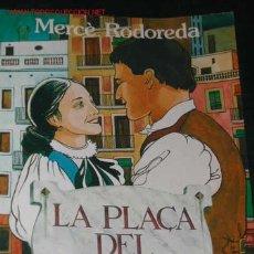 Libros de segunda mano: LA PLAÇA DEL DIAMANT DE MERCÉ RODOREDA. Lote 31850868