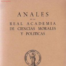 Libros de segunda mano: ANALES DE LA REAL ACADEMIA DE CIENCIAS MORALES Y POLÍTICAS. Lote 21581771