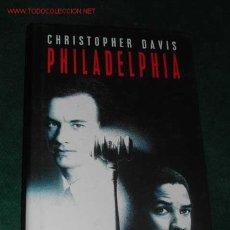 Libros de segunda mano: PHILADELPHIA DE CHRISTOPHER DAVIS. Lote 3249766