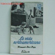 Libros de segunda mano: LA VIDA NORTEAMERICANA. Lote 2718489