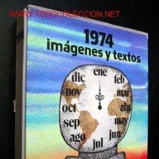 Libros de segunda mano: 1974 IMÁGENES Y TEXTOS, POR MURANO. Lote 13929060