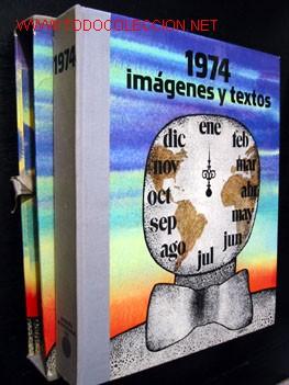 Libros de segunda mano: 1974 IMÁGENES Y TEXTOS, por MURANO - Foto 2 - 13929060