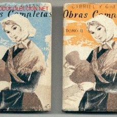 Libros de segunda mano: OBRAS COMPLETAS -JOSÉ Mª GABRIEL Y GALÁN- 2 TOMOS. 1965. (FIRMA DE GABRIEL Y GALÁN EN SELLO-TAMPÓN).. Lote 26855178