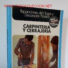 Libros de segunda mano: CARPINTERIA Y CERRAJERIA. Lote 16568816