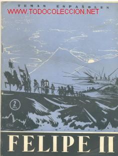 FELIPE II .............1956.......TEMAS ESPAÑOLES 271 (Libros de Segunda Mano - Historia - Otros)