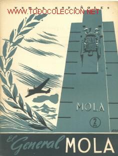 EL GENERAL MOLA .............1956.......TEMAS ESPAÑOLES 32 (Libros de Segunda Mano - Historia - Otros)