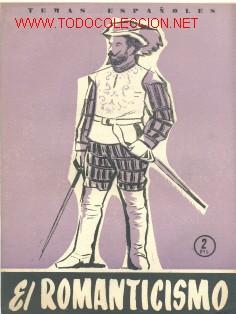 ROMANTICISMO ESPAÑOL .............1956......TEMAS ESPAÑOLES 272 (Libros de Segunda Mano - Historia - Otros)