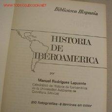 Libros de segunda mano: HISTORIA DE IBEROAMÉRICA-M. RODRÍGUEZ LAPUENTE. HISP. EDT-RAMÓM SOPENA-1968-VER FOTOS. Lote 19128594