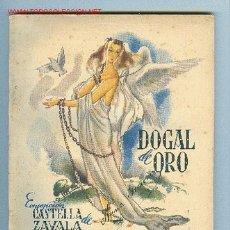 Libros de segunda mano: BIBLIOTECA ROCIO. VOL. XCIV. DOGAL DE ORO, POR CONCEPCION CASTELLA DE ZAVALA. EDICIONES BETIS. Lote 2788047