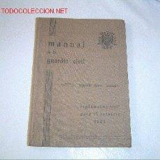 Libros de segunda mano: MANUAL DE LA GUARDIA CIVIL (1943). Lote 19172545