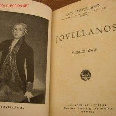 Libros de segunda mano: JOVELLANOS SIGLO XVIII.-BIBLIOTECA DE LA CULTURA ESPAÑOLA- - LUIS SANTULLANO-M. AGUILAR- EDT-MAR- . Lote 19756898