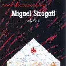 Libros de segunda mano: MIGUEL STROGOFF POR JULIO VERNE. Lote 2898571