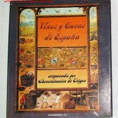 Libros de segunda mano: VINOS Y CAVAS DE ESPAÑA CON DENOMINACIÓN DE ORIGEN. POR INO FEIJOO.. Lote 22409503