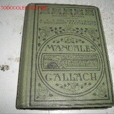 Libros de segunda mano: MANUALES GALLACH. Lote 2940450