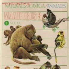 Libros de segunda mano: NATURALEZA AMIGA / ANIMALES. MAMIFEROS 3. Lote 27492789