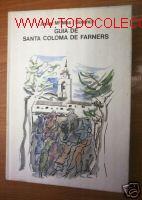 GUIA DE SANTA COLOMA DE FARNERS.1979.FOTOS, PLANO (Libros de Segunda Mano - Bellas artes, ocio y coleccionismo - Otros)