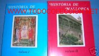HISTORIA DE MALLORCA. 2 VOLUMENES..ILUSTRADA... (Libros de Segunda Mano - Historia - Otros)