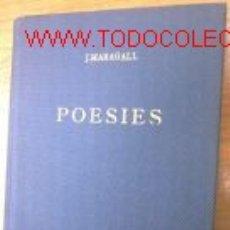 Libros de segunda mano: POESIES. EDITADO 1947 POR EDIMAR. JOAN MARAGALL. Lote 3022280