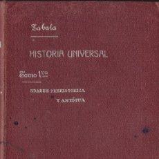 Libros de segunda mano: HISTORIA UNIVERSAL. MANUEL ZABALA. Lote 21472139