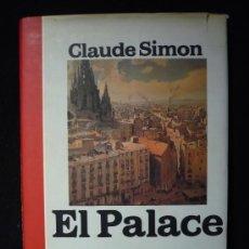 Libros de segunda mano: EL PALACE. CLAUDE SIMON. VERSAL. 1985 188 PAG. Lote 9723534