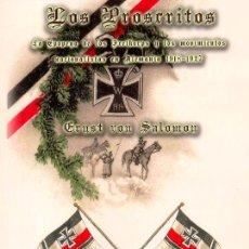 Livres d'occasion: LOS PROSCRITOS POR ERNST VON SALOMON GASTOS DE ENVIO GRATIS LA EPOPEYA DE LOS FREIKORPS. Lote 289624103