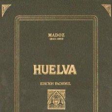 Libros de segunda mano: HUELVA. DICCIONARIO GEOGRAFICO-ESTADISTICO-HISTORICO DE HUELVA (ANH-2). Lote 3434518