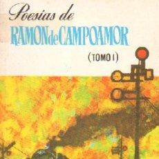 Libros de segunda mano: POESIAS DE RAMON DE CAMPOAMOR (PO-108). Lote 3452298