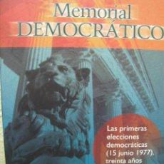 Libros de segunda mano: + MEMORIAL DEMOCRÁTICO. MANUEL CONTRERAS, ALFONSO SAENZ LORENZO. ARAGÓN. 2008. 415 PAGINAS.. Lote 12311488