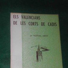Libros de segunda mano: ELS VALENCIANS DE LES CORTS DE CADIS, DE MANEL ARDIT. Lote 25855417