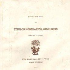 Livros em segunda mão: TITULOS NOBILIARIOS ANDALUCES (AN-43). Lote 23844680