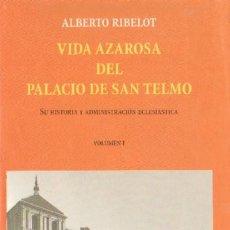 Libros de segunda mano: VIDA AZAROSA DEL PALACIO DE SAN TELMO (ANS-195). Lote 8368262