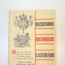 Libros de segunda mano: RECUERDOS HISTORICOS CASTREÑOS. Lote 26682539