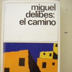 Libros de segunda mano: EL CAMINO DE MIGUEL DELIBES. EDICIONES DESTINO, COLECCIÓN DESTINOLIBRO VOLUMEN 100 AÑO 1986.. Lote 27476206