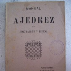 Libros de segunda mano: MANUAL DE AJEDREZ POR JOSÉ PALUZIE Y LUCENA, PARTE TERCERA , APERTURAS (1943). Lote 20204623