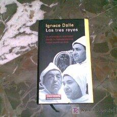 Libros de segunda mano: LOS TRES REYES. IGNACIE DALLE. Lote 26326577