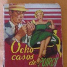 Libros de segunda mano: AGATHA CHRISTIE. OCHO CASOS DE POIROT. BIBLIOTECA ORO DE BOLSILLO. ED MOLINO AÑO 1957. Lote 26546117