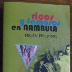 Libros de segunda mano: RICOS Y FAMOSOS EN NAMBULA, DE HELEN FIELDING. Lote 17331566