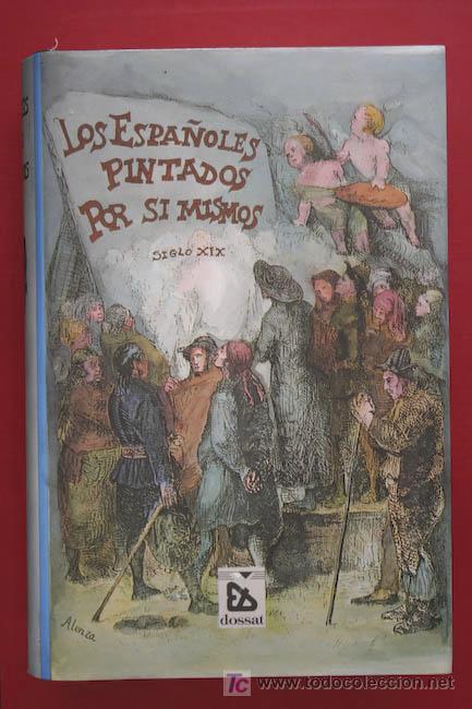 Los espa oles pintados por s mismos comprar en todocoleccion 88604982 - Libreria segunda mano online ...