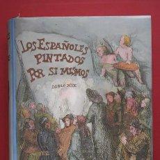 Libros de segunda mano: LOS ESPAÑOLES PINTADOS POR SÍ MISMOS.. Lote 128428180