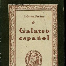Libros de segunda mano: GALATEO ESPAÑOL (GRACIÁN DANTISCO, LUCAS). Lote 26495350