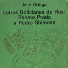 Libros de segunda mano: LETRAS BOLIVIANAS DE HOY: RENATO PRADA Y PEDRO SHIMOSE. A-POE-331. Lote 3378003