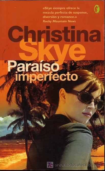 paraiso imperfecto christina skye
