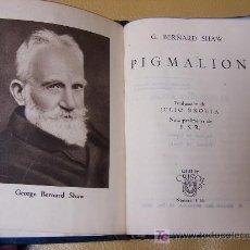Libros de segunda mano: * CRISOL * PIGMALIÓN / GEORGE BERNARD SHAW. Lote 25591848