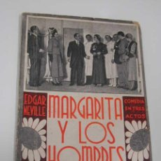 Libros de segunda mano: MARGARITA Y LOS HOMBRES DE EDGAR NEVILLE. Lote 10038845