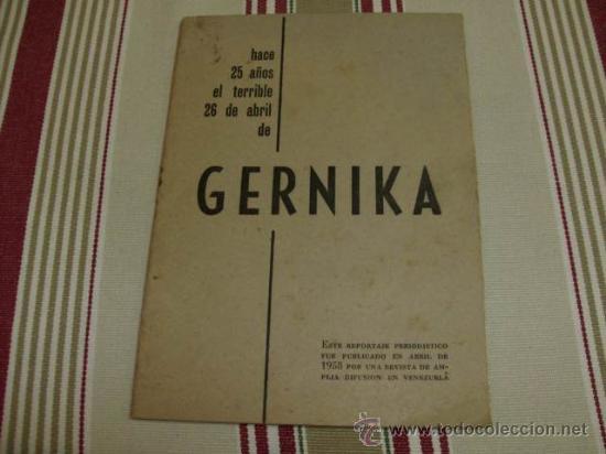 GERNIKA, HACE 25 AÑOS EL TERRIBLE 26 DE ABRIL, AÑO 1958 (Libros de Segunda Mano - Historia - Otros)