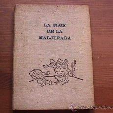 Libros de segunda mano: LA FLOR DE LA MALJURADA, JUAN DEL RIO AYALA, LAS PALMAS DE GRAN CANARIA, 1955,. Lote 11806886