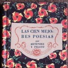 Libros de segunda mano: MENENDEZ Y PELAYO, MARCELINO/ LAS CIEN MEJORES POESIAS. Lote 26983881