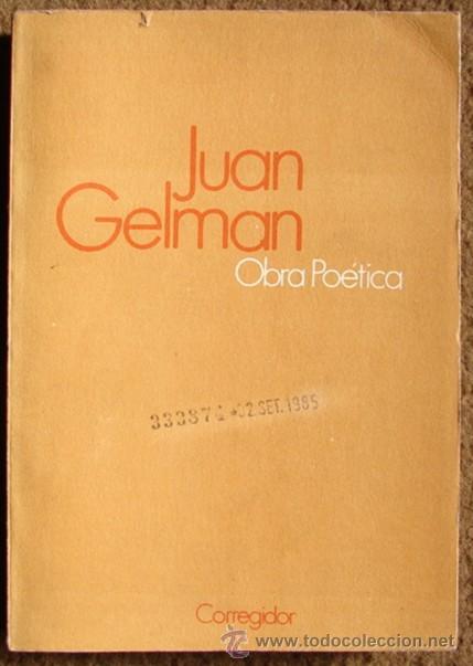 GELMAN, JUAN / OBRA POETICA (Libros de Segunda Mano (posteriores a 1936) - Literatura - Otros)