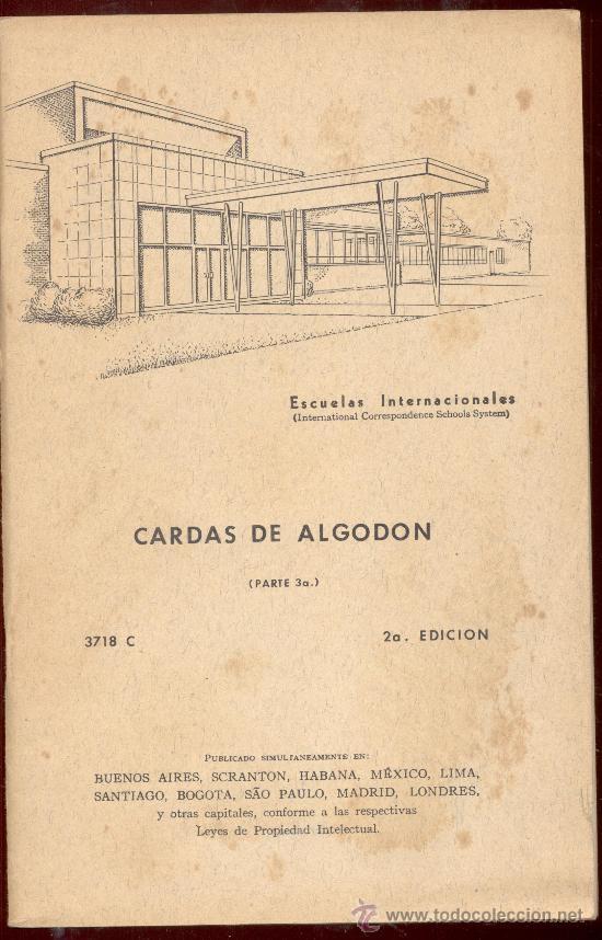 ESCUELAS INTERNACIONALES CARDAS DE ALGODON PARTE 3ª (Libros de Segunda Mano - Ciencias, Manuales y Oficios - Otros)